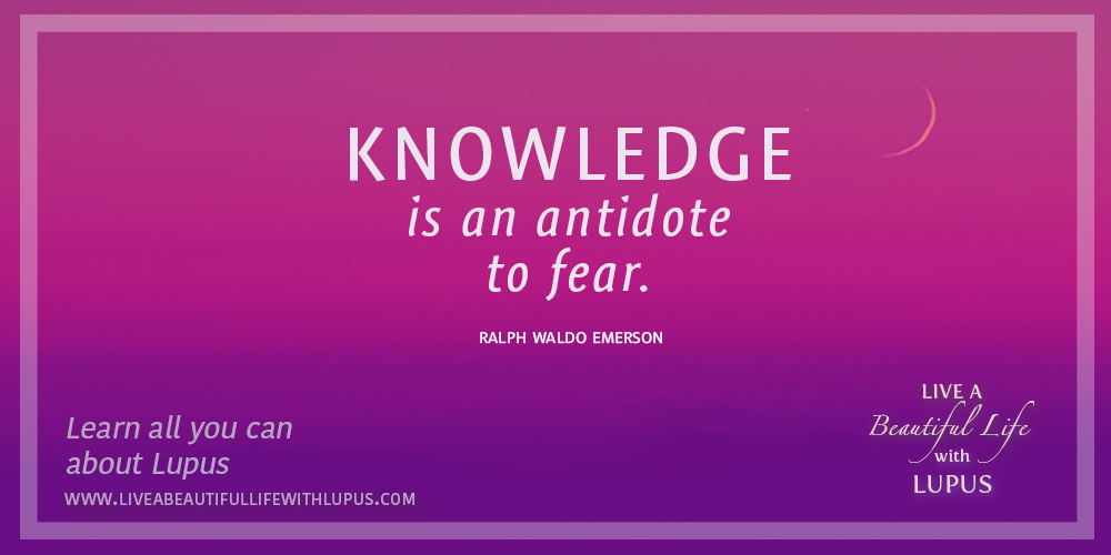 Emerson Quote on Fear of Uncertainty -- Live a Beautiful Life with Lupus